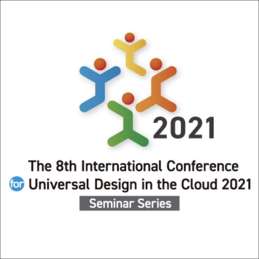 Poster with logo, year and title saying The 8th International Conference for Universal Design in the Cloud 2021