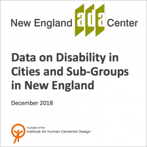 New England ADA Center: Data on Disability in Cities and Sub-Groups in the New England Region