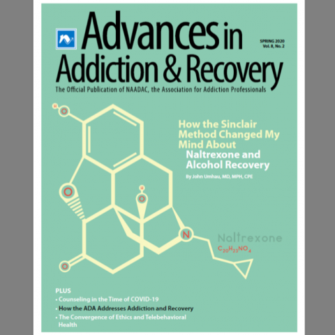 The cover of Advances in Addiction & Recovery, the official publication of NAADAC, the association for addiction professionals.