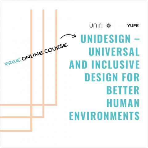 Poster saying Free online course, Unidesign - Universal and Inclusive design for better human environments